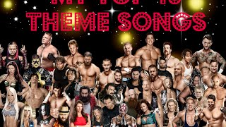 My Top 40 WWE/WCW/WWF Theme Songs