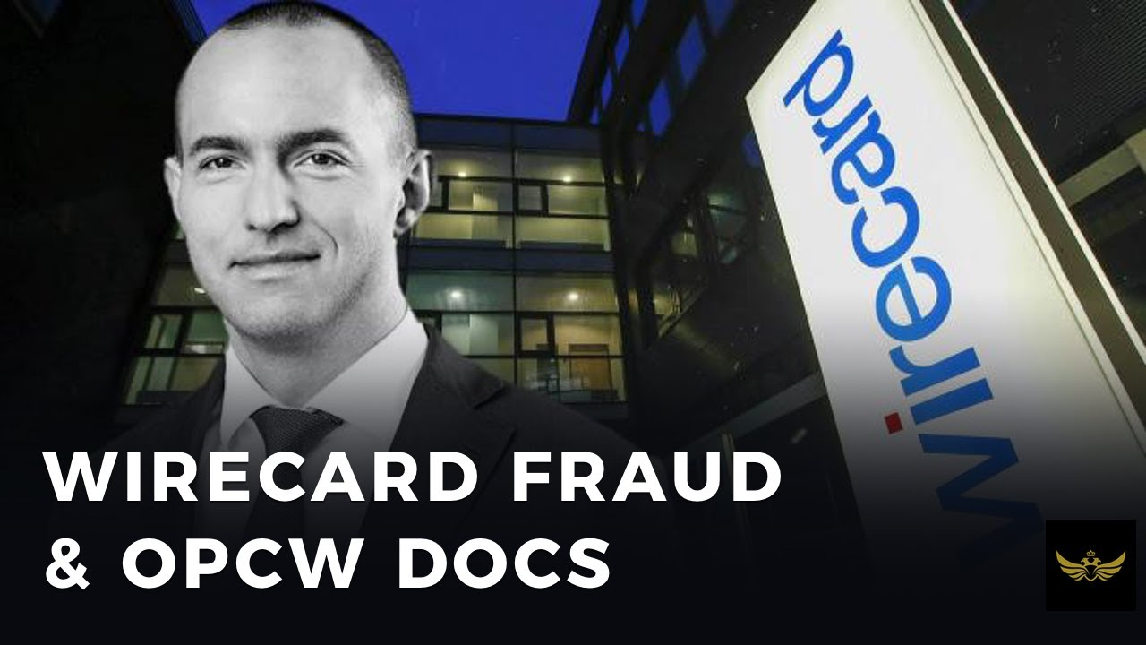 Germany Wirecard fraud scandal morphs into OPCW rogue spy mystery