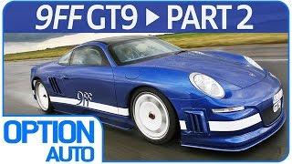 Test Drive Porsche 9ff GT9 Part 02 (Option Auto)
