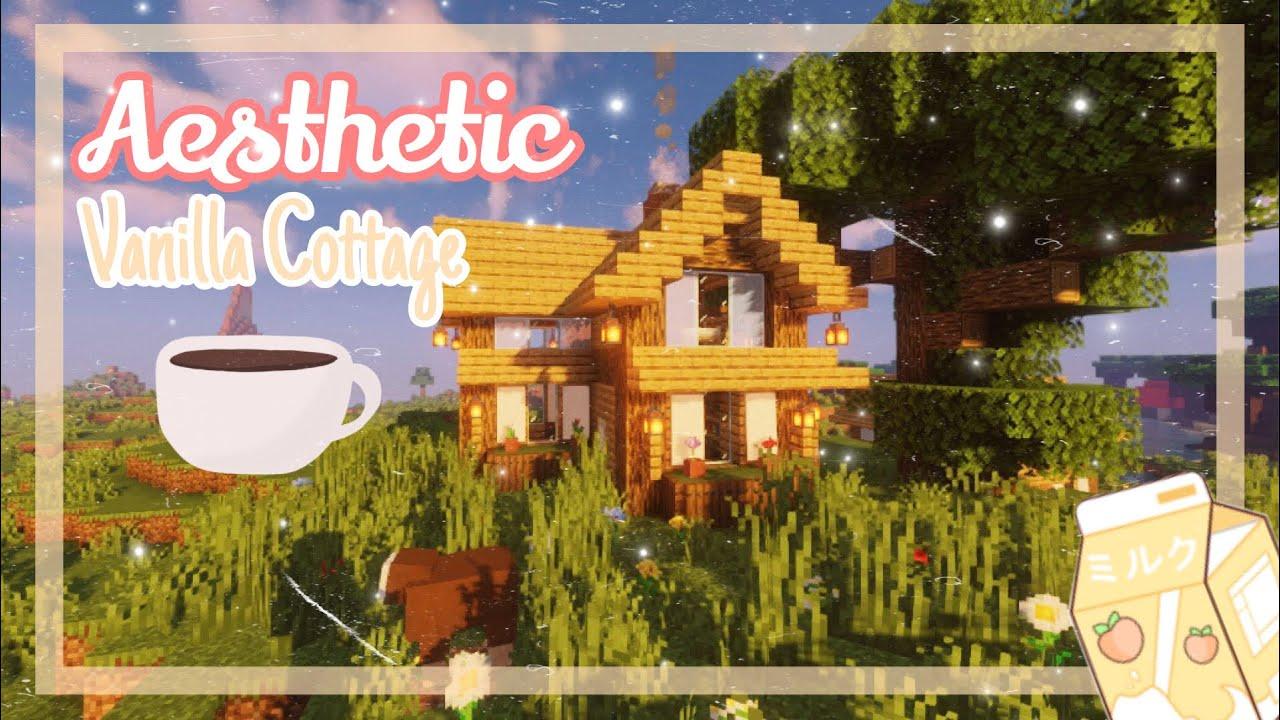 𝘼𝙚𝙨𝙩𝙝𝙚𝙩𝙞𝙘 Minecraft Vanilla Cottage Minecraft House Tutorial Youtube