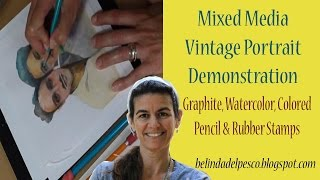 Mixed Media Art Demonstration: watercolor, colored pencil & rubber stamps