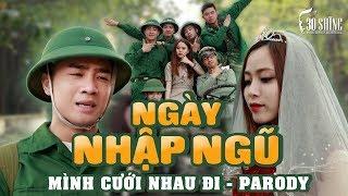 30Shine TV | Do Duy Nam | Millitary Service Day (Mình Cưới Nhau Đi Parody)