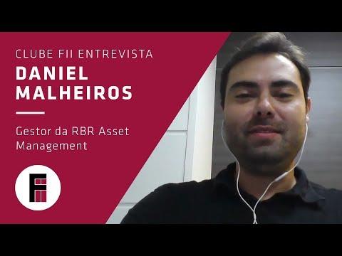 Daniel Malheiros – Gestor da RBR Asset Management  | Clube FII Entrevista