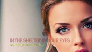 IN THE SHELTER OF YOUR EYES – R4U