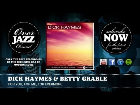 Dick Haymes & Betty Grable - For You, for Me, for Evermore