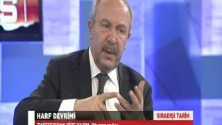 """""""Osmanlıca ve Harf Devrimi 2"""" - Prof. Dr. Mehmet Çelik - Sıradışı Tarih 15.12.2014"""