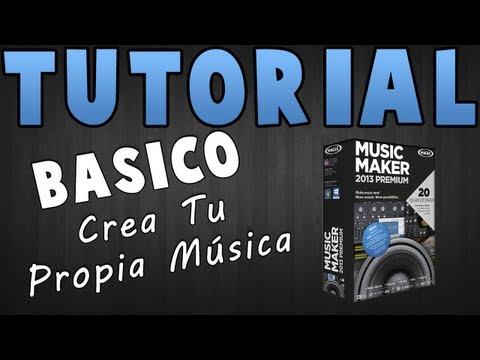 Tutorial - MAGIX Music Maker 2013 Premium - Crea tu propia música !!