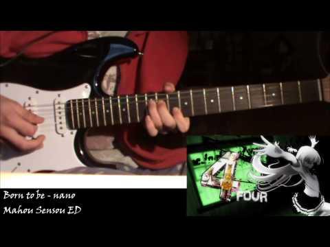 [TAB] Mahou Sensou ED - Born to be (Guitar Cover)