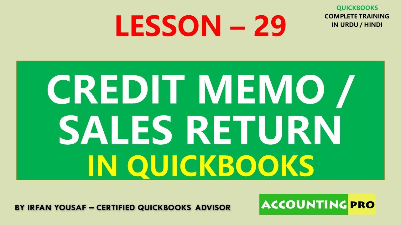 029 - Credit Memo or Sales Return Entry in QuickBooks - QuickBooks Tutorial in Urdu/Hindi