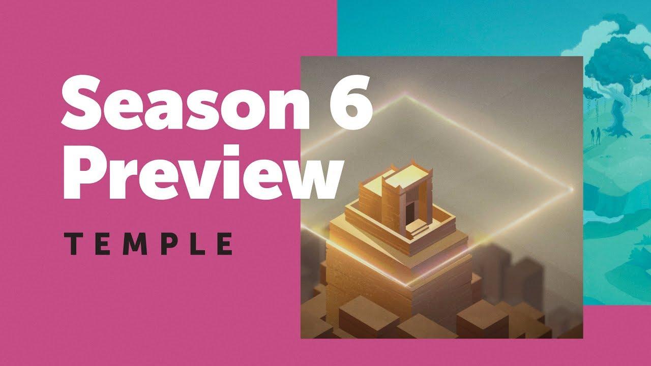 Season 6 Preview: Temple
