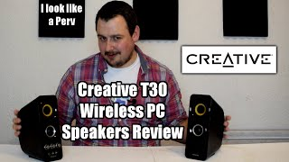 creative T30 Wireless PC Speakers Review