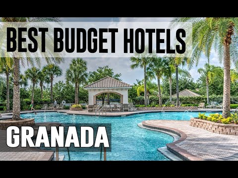 Cheap And Best Budget Hotels In Granada , Spain