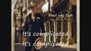 Complicated Paul van Dyk ft  Ashley Tomberlin with lirycs