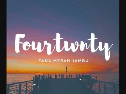 Fourtwnty - Fana Merah Jambu ( Lirik ) Unofficial