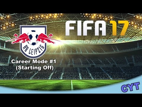 FIFA 17 - RB Leipzig Career Mode #1 Starting off