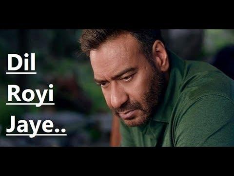 Dil Royi Jaye   Arijit Singh   De De Pyaar De   Rochak Kohli   Kumaar   Lyrics   New Bollywood Songs