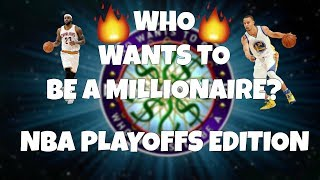 WHO WANTS TO BE A MILLIONAIRE? | NBA PLAYOFFS EDITION