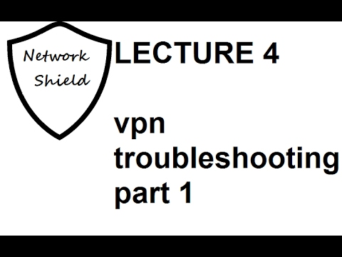 Network Security VPN Lecture 4 (VPN Troubleshooting Part 1) in Hindi and  Urdu