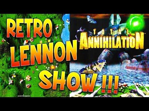 Retro Lennon Show : TOTAL ANNIHILATION !!! (Pew-peeew !!! Boom !!!)
