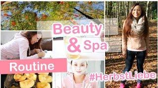 BEAUTY SPA TAG ROUTINE - DIY Wellness für Zuhause #HerbstLiebe 🍁  | Mamiseelen