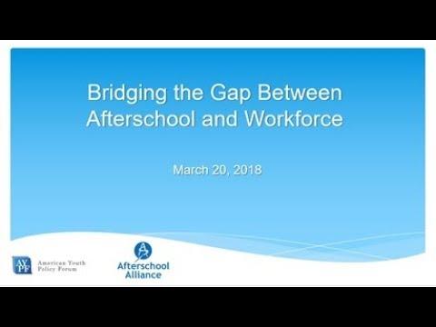 Bridging the Gap Between Afterschool and Workforce