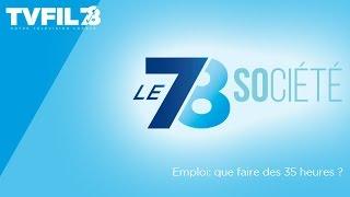 Le 7/8 Société – Emploi : que faire des 35 heures ?