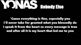 Yonas - Nobody Else Lyrics