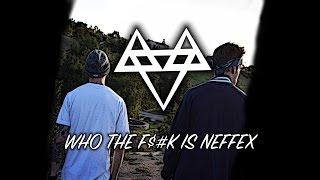 NEFFEX - Who The F**k Is NEFFEX!? 🔥 [Copyright Free]