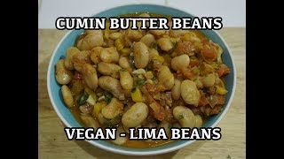 Cumin Butter Beans Stew Recipe - Vegan Diet - Lima Beans - Arabic Recipes