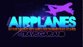 Travis Garland - Airplanes [B.O.B cover] (lyrics in description)