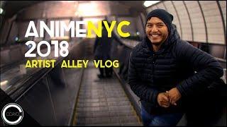 Anime NYC 2018 - Artist Alley Vlog Episode 72