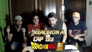 PODER AL MÁXIMO NIVEL!!! - ÉPICA REACCIÓN A DBS CAPÍTULO 123!!!