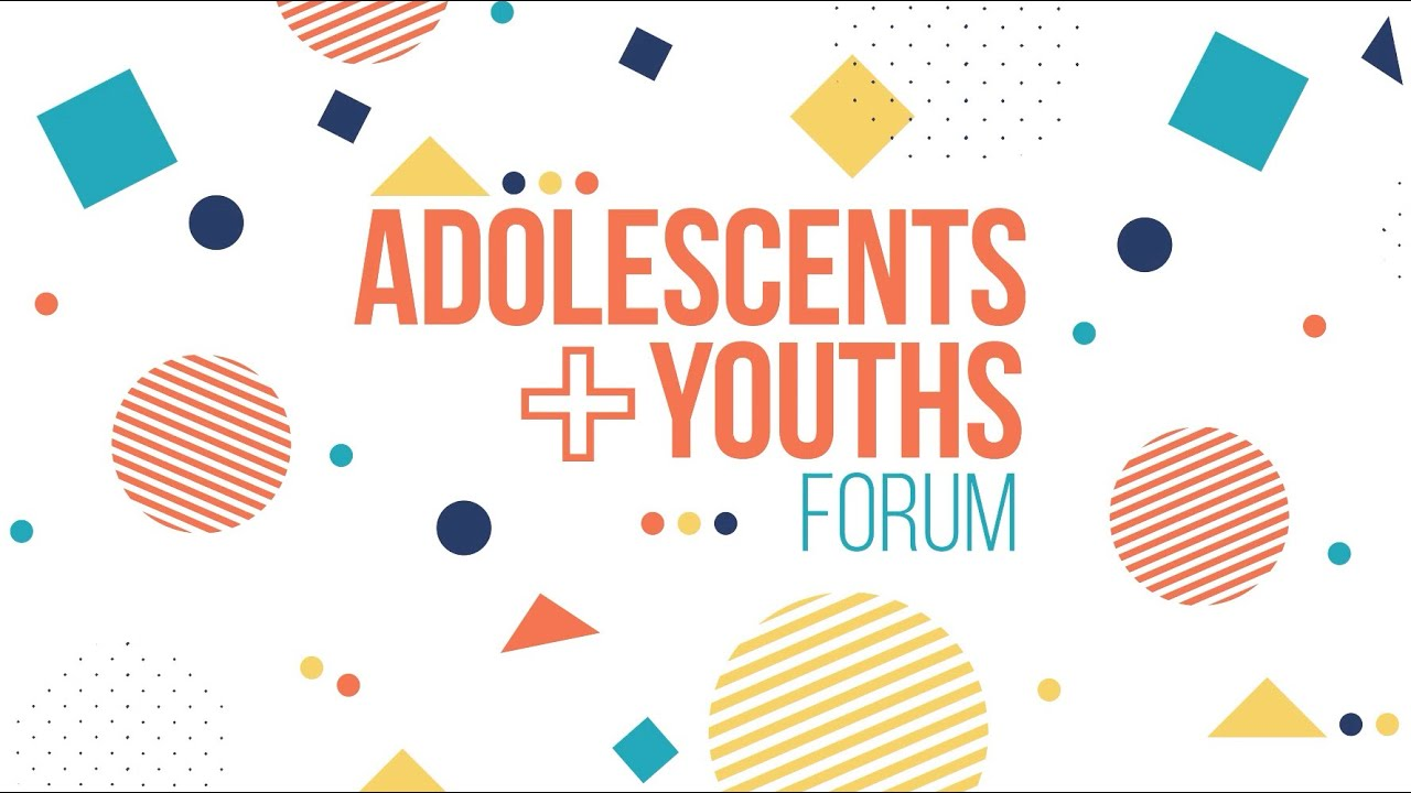 Adolescent + Youths Forum - Final Video