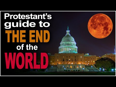 The Protestant's Guide to the End of the World
