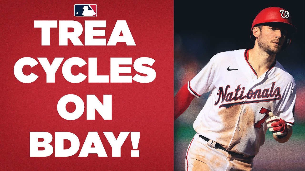 Trea Turner hits for the CYCLE on his birthday! (His third career cycle ties Major League record)