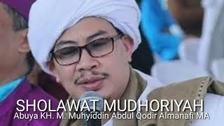 Gambar cover Sholawat Mudhoriyah - Abuya KH M Muhyiddin Abdul Qodir Almanafi MA