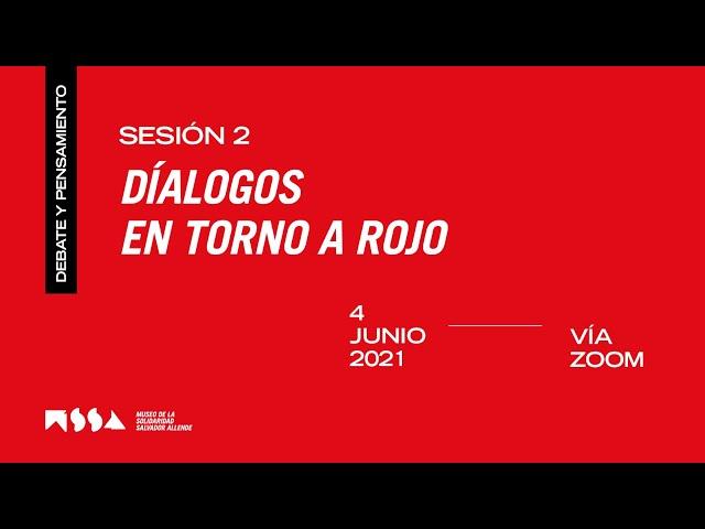 Sesión 2: Diálogos en torno a Rojo