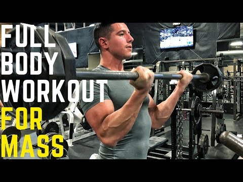 Full Body Workout For Mass
