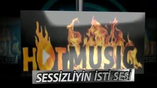 HOT MUSIC SƏSSİZLİYİN İSTİ SƏSİ