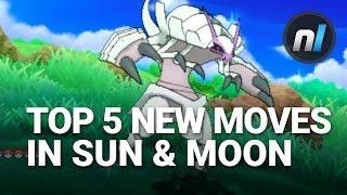 Top Five New Moves in Pokémon Sun & Moon