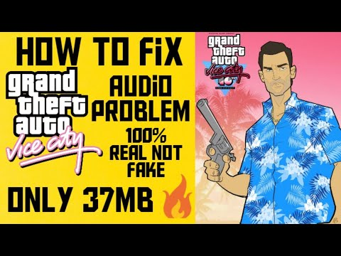 Fix Gta Vice City Audio Problem 100% Real For PC And Laptop