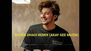 DHOKHA DHADI REMIX FT. DARSHAN RAVAL || AKAY GEE MUZIK