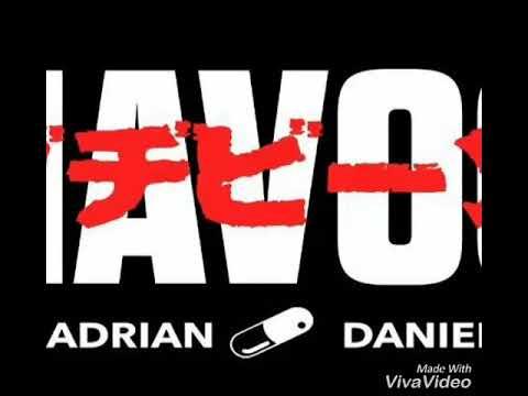 ADRIAN DANIEL - HAVOC