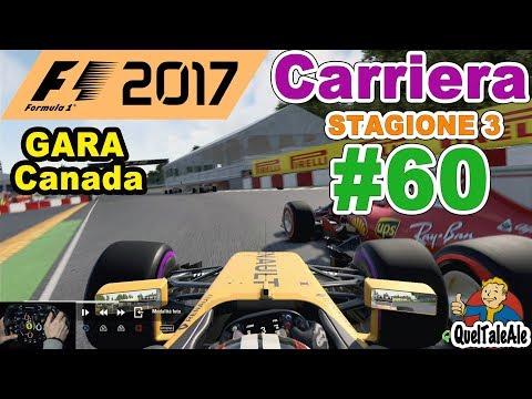F1 2017 - PS4 Gameplay ITA - T300 - Carriera #60 - GARA Canada - Laretta si insinua