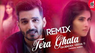 Tera Ghata (Remix) - Gajendra Verma Ft. Karishma Sharma (Dexter Beats) | Bollywood Remix Songs