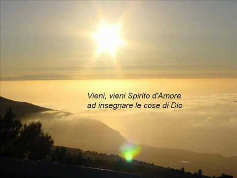 Vieni vieni Spirito d'Amore.wmv