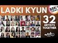 Ladki Kyon Na Jane Kyun - Hum Tum | 32 Singers Together | Saif Ali Khan | Rani | Acoustic Affairs