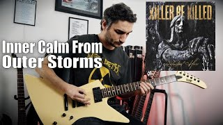Killer Be Killed 'Inner Calm From Outer Storms' GUITAR COVER (NEW SONG 2020)