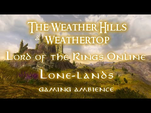 LOTRO - Lone-lands Ambience - The Weather Hills & Weathertop - Lord of the Rings Online from YouTube · Duration:  23 minutes 20 seconds