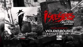 I SEE STARS - Violent Bounce (Razihel Remix)